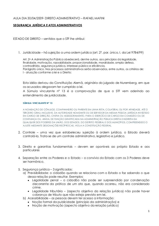 1 AULA DIA 30/04/2009- DIREITO ADMINISTRATIVO – RAFAEL MAFINI SEGURANÇA JURÍDICA E ATOS ADMINISTRATIVOS ESTADO DE DIREITO ...