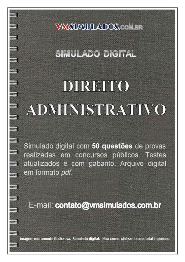 VMSIMULADOSDIREITO ADMINISTRATIVO contato@vmsimulados.com.br WWW.VMSIMULADOS.COM.BR 1
