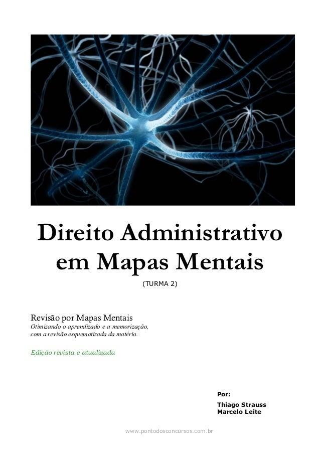 Direito Administrativo em Mapas Mentais (TURMA 2) Revisão por Mapas Mentais Otimizando o aprendizado e a memorização, com ...