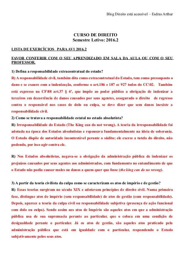 Blog Direito está acessível – Esdras Arthur CURSO DE DIREITO Semestre Letivo: 2016.2 LISTA DE EXERCÍCIOS PARAAV1 2016.2 FA...