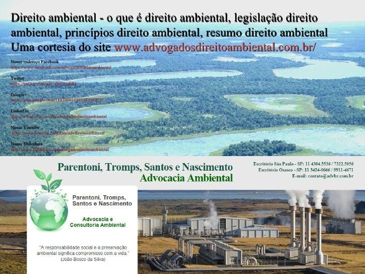 Direito ambiental - o que é direito ambiental, legislação direitoambiental, princípios direito ambiental, resumo direito a...