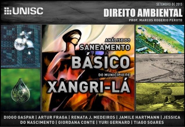 2 of -DIREITO AMBIENTAL ANÁLISE DO SANEAMENTO BÁSICO DO MUNICÍPIODE XANGRI-LÁ Fonte: IBGE, Diretoria de Pesquisas, Coorden...