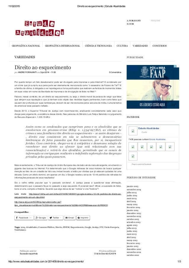 11/02/2015 Direitoaoesquecimento|EstudeAtualidades http://www.estudeatualidades.com.br/2014/06/direitoaoesqueciment...