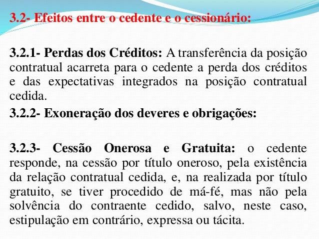 5- A QUEM SE DEVE PAGAR:  5.1- Diretamente ao Credor Originário:  Tendo em vista que cumprir significa satisfazer o direit...