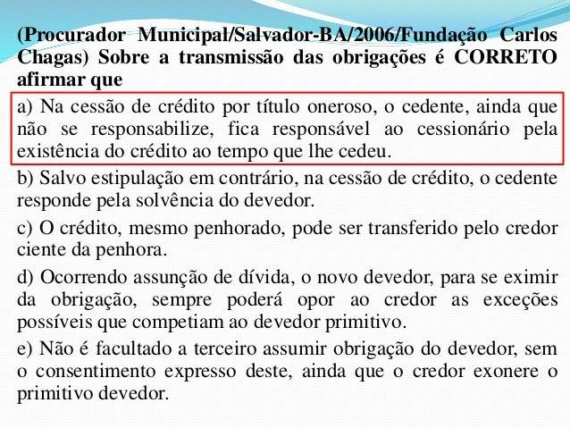 8- LUGAR DO PAGAMENTO:  8.1- Domicílio do Devedor:  A regra geral é a de que as dívidas devem ser pagas no  domicílio do d...