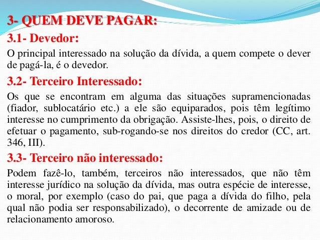 (Procurador/TCE/MG/2007/Fundação Carlos Chagas) A  respeito da quitação, é CORRETO afirmar que  a) sempre poderá ser verba...
