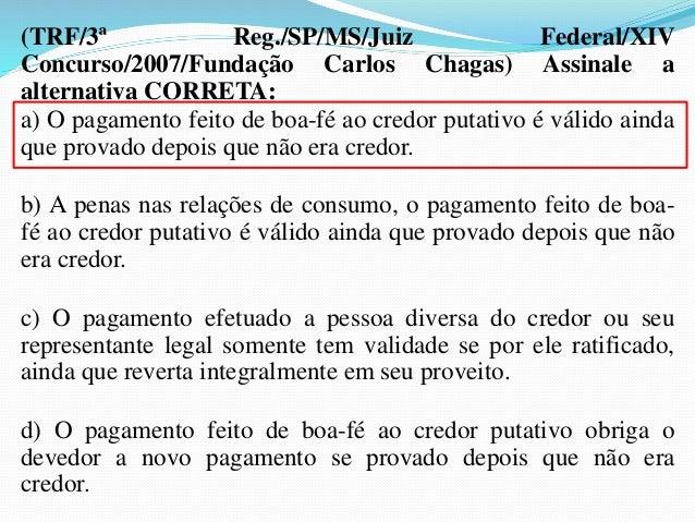 DAÇÃO EM PAGAMENTO  1- CONCEITO:  É um acordo liberatório em que o credor  concorda em receber do devedor prestação  diver...
