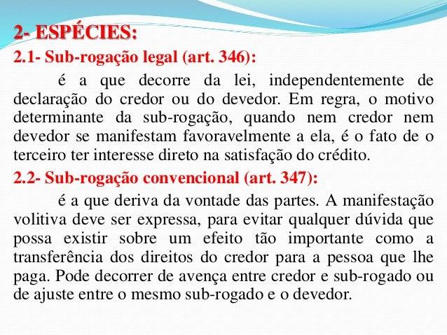 4.3-  Exoneração dos devedores solidários que não  participaram da novação: o art. 365 do Código Civil  prescreve a exoner...