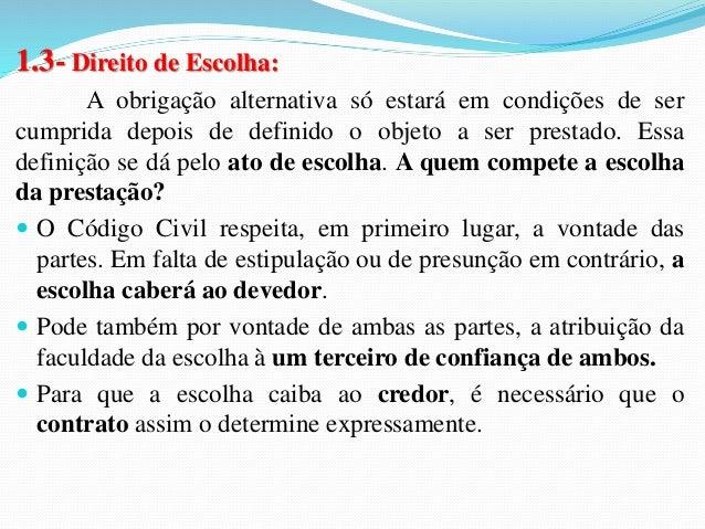 3- Entendimento do STJ   Regra geral na relação entre médico e paciente: obrigação  de meio  Segundo o entendimento do ST...