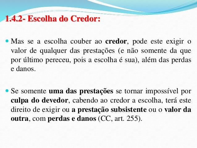 """2- Obrigação Indivisível  2.1- Conceito:  """"Art. 258. A obrigação é indivisível  quando a prestação tem por objeto uma cois..."""