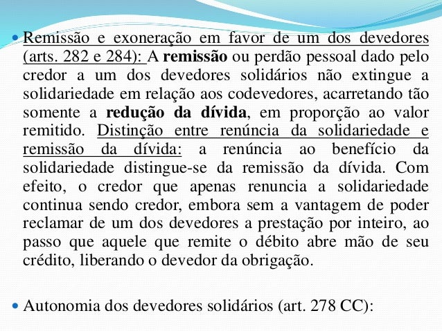 Personagens:  a) O terceiro, a quem o credor transfere sua posição na  relação obrigacional, independentemente da anuência...