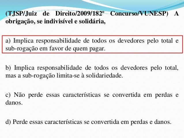 """ c) por convenção das partes pode ser, ainda,  estabelecida a incessibilidade do crédito. Mas """"a cláusula  proibitiva da ..."""