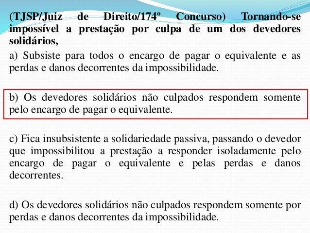 5.2- Quanto à responsabilidade do cedente em relação  ao cedido   pro soluto, em que o cedente apenas garante a existên...