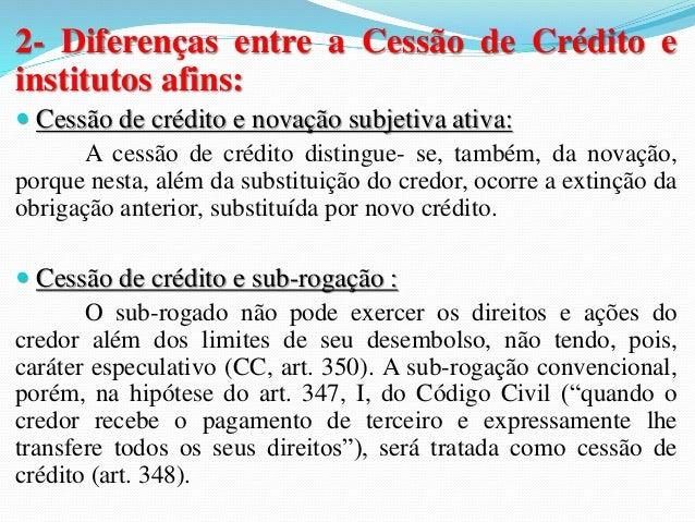 CESSÃO DE DÉBITO  (assunção de dívida)  1- CONCEITO:  É um negócio jurídico bilateral, pelo qual o  devedor, com anuência ...