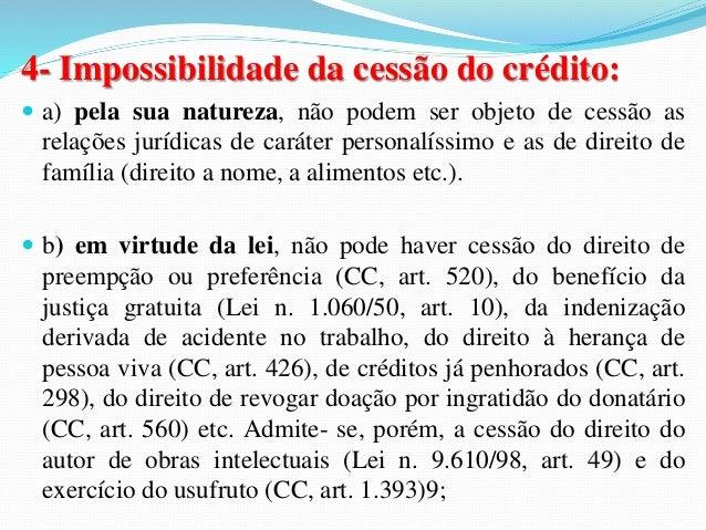 2.1- Concordância do Credor:  A cessão de débito exige a concordância do credor para  efetivação do negócio. Esse requisit...