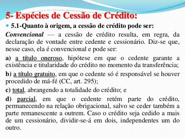 3- ESPÉCIES:  3.1- Liberatória: se houver integral sucessão no débito pela  substituição do devedor na relação obrigaciona...
