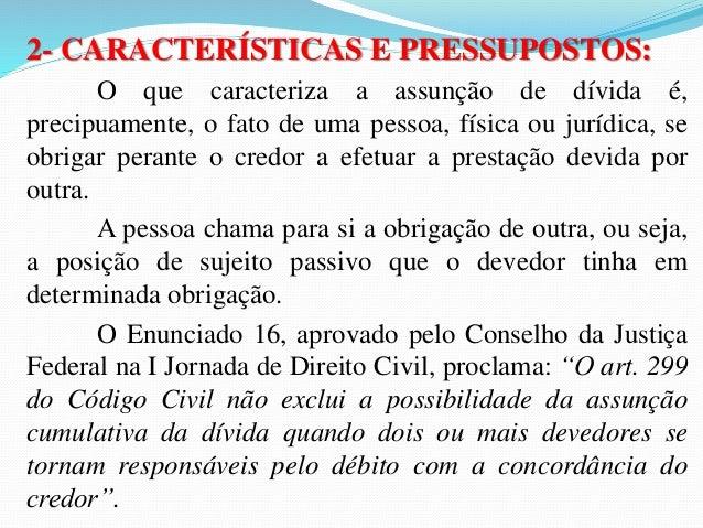 3.2- Efeitos entre o cedente e o cessionário:  3.2.1- Perdas dos Créditos: A transferência da posição  contratual acarreta...