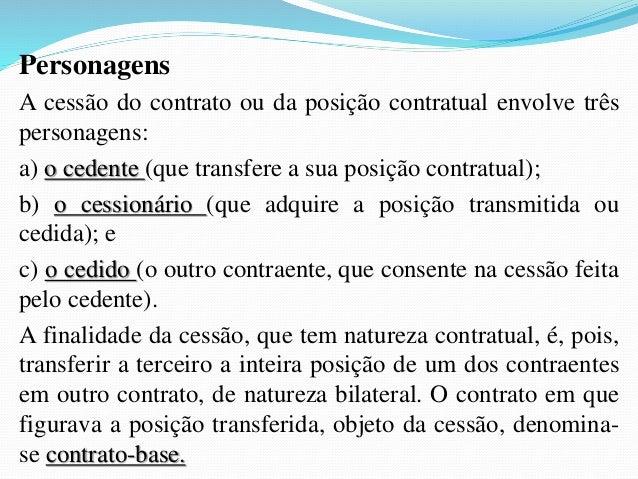 (Procurador Municipal/Salvador-BA/2006/Fundação Carlos  Chagas) Sobre a transmissão das obrigações é CORRETO  afirmar que ...