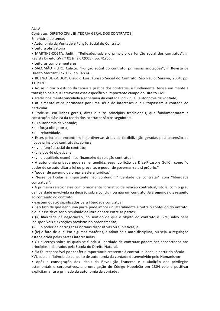 AULA IContratos DIREITO CIVIL III TEORIA GERAL DOS CONTRATOSEmentário de temas• Autonomia da Vontade e Função Social do Co...