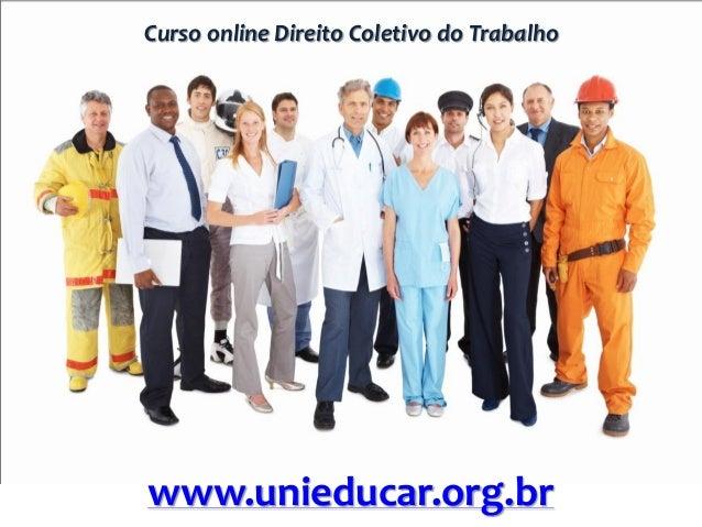 Curso online Direito Coletivo do Trabalho www.unieducar.org.br