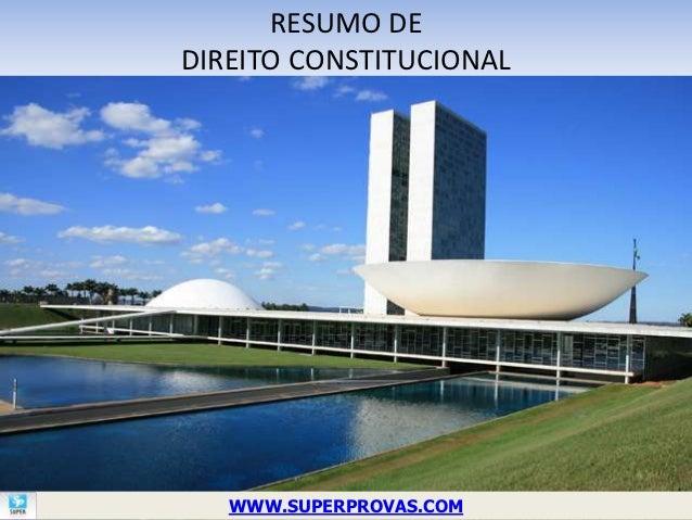 RESUMO DEDIREITO CONSTITUCIONAL   WWW.SUPERPROVAS.COM