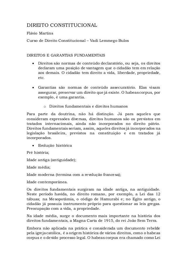 DIREITO CONSTITUCIONAL Flávio Martins Curso de Direito Constitucional – Vadi Lemmego Bulos DIREITOS E GARANTIAS FUNDAMENTA...