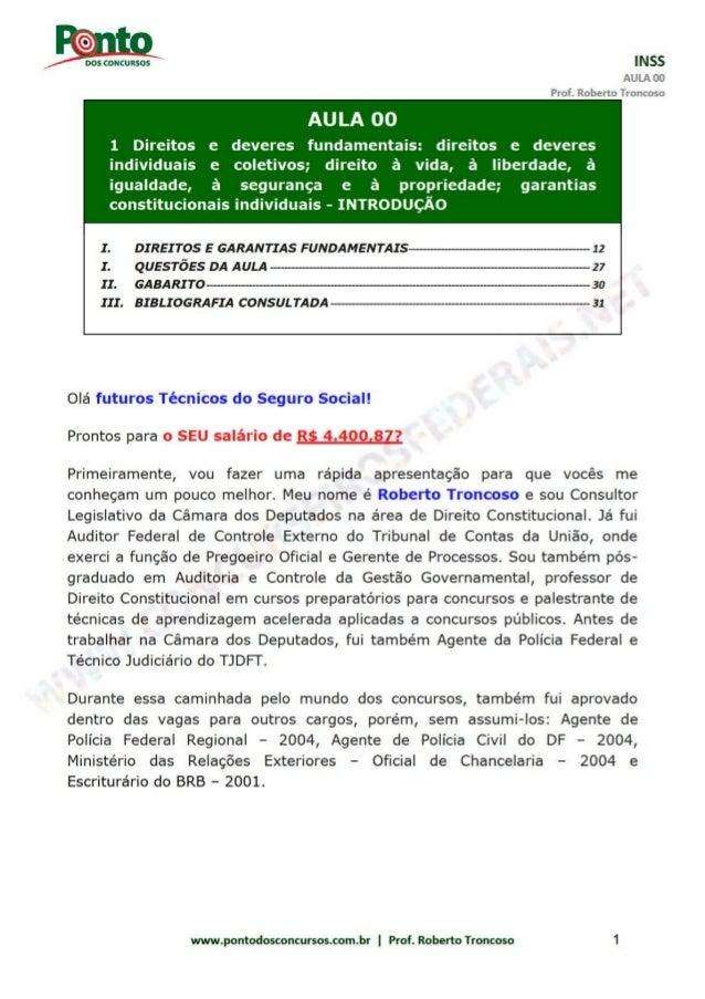 INSS AULA 00 Prof. Roberto Troncoso www.pontodosconcursos.com.br | Prof. Roberto Troncoso 2 Meu querido aluno, eu vou te f...