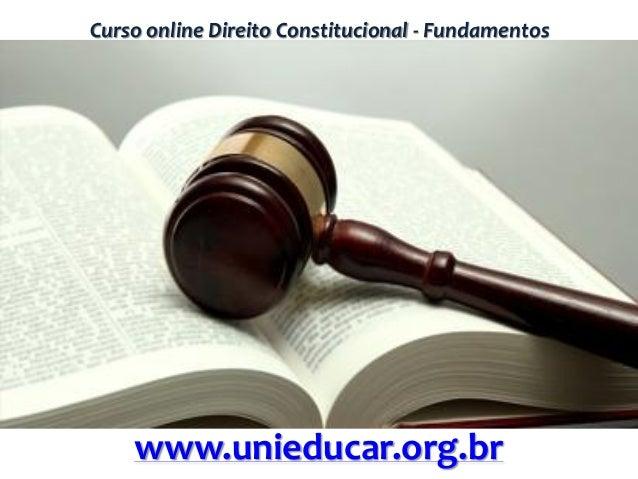 Curso online Direito Constitucional - Fundamentos www.unieducar.org.br