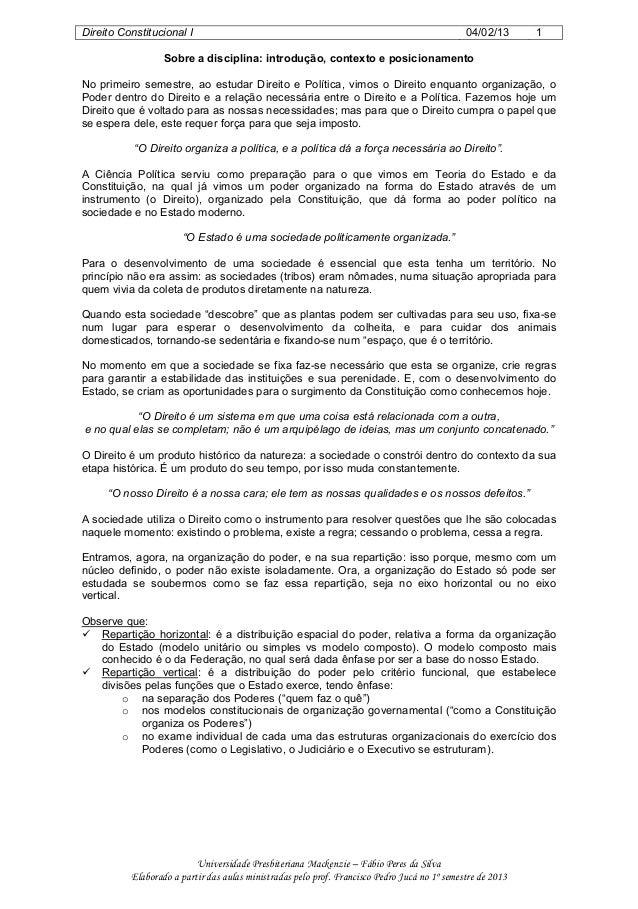 Direito Constitucional I 04/02/13 1 Universidade Presbiteriana Mackenzie – Fábio Peres da Silva Elaborado a partir das aul...