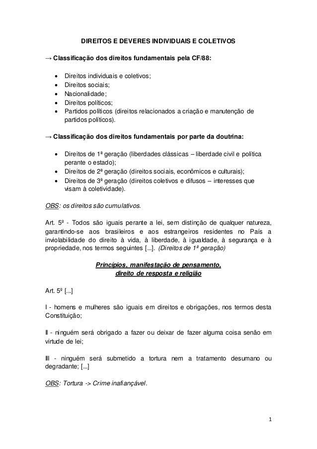 1 DIREITOS E DEVERES INDIVIDUAIS E COLETIVOS → Classificação dos direitos fundamentais pela CF/88:  Direitos individuais ...