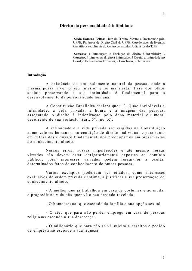 1  Direito da personalidade à intimidade Silvio Romero Beltrão, Juiz de Direito, Mestre e Doutorando pela UFPE, Professor ...