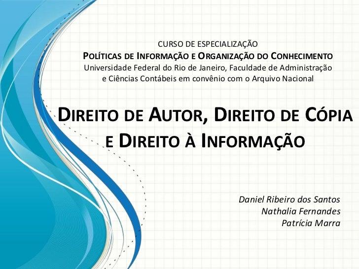 CURSO DE ESPECIALIZAÇÃO  POLÍTICAS DE INFORMAÇÃO E ORGANIZAÇÃO DO CONHECIMENTO  Universidade Federal do Rio de Janeiro, Fa...