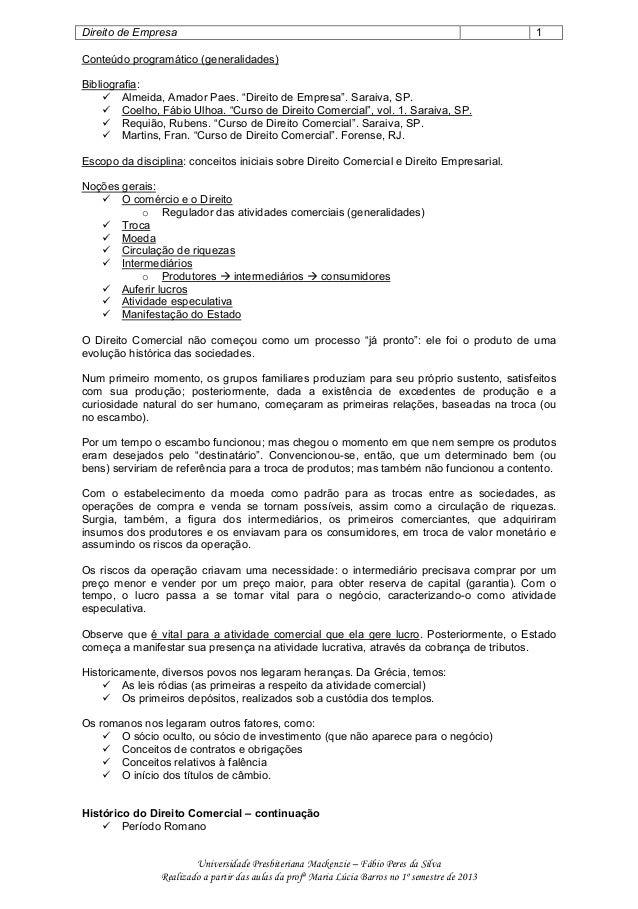 Direito de Empresa 1 Universidade Presbiteriana Mackenzie – Fábio Peres da Silva Realizado a partir das aulas da profª Mar...