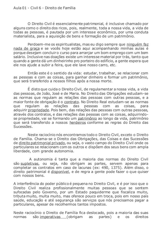 Aula 01 - Civil 6 - Direito de Família  O Direito Civil é essencialmente patrimonial, é inclusive chamado por  alguns como...