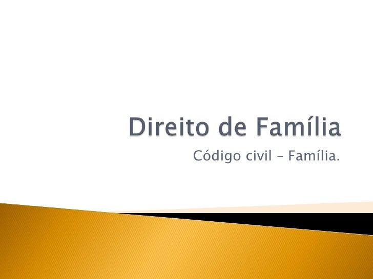Código civil – Família.