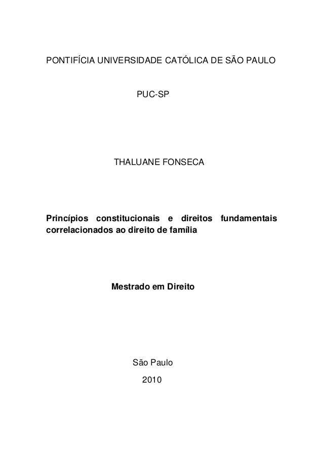 PONTIFÍCIA UNIVERSIDADE CATÓLICA DE SÃO PAULOPUC-SPTHALUANE FONSECAPrincípios constitucionais e direitos fundamentaiscorre...
