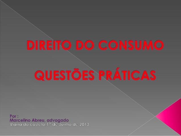 Serviços públicos essenciais Quem se pode valer da qualidade de utente? Só o consumidor? NÃO Regime das Condições gerais d...