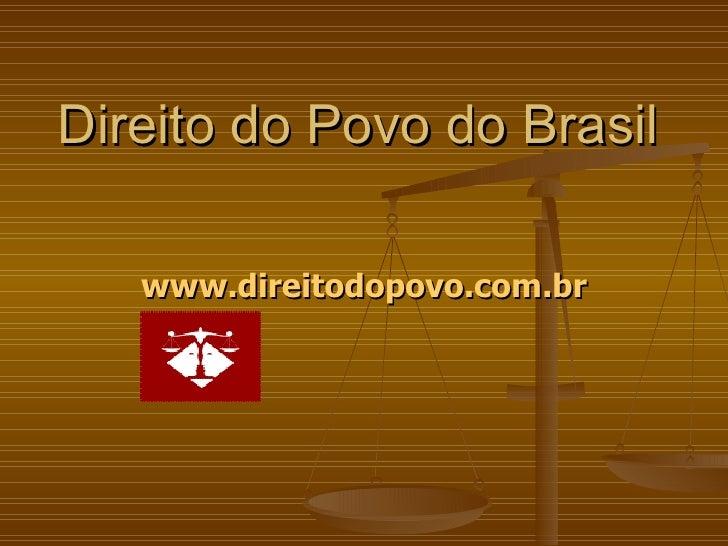 Direito do Povo do Brasil www.direitodopovo.com.br