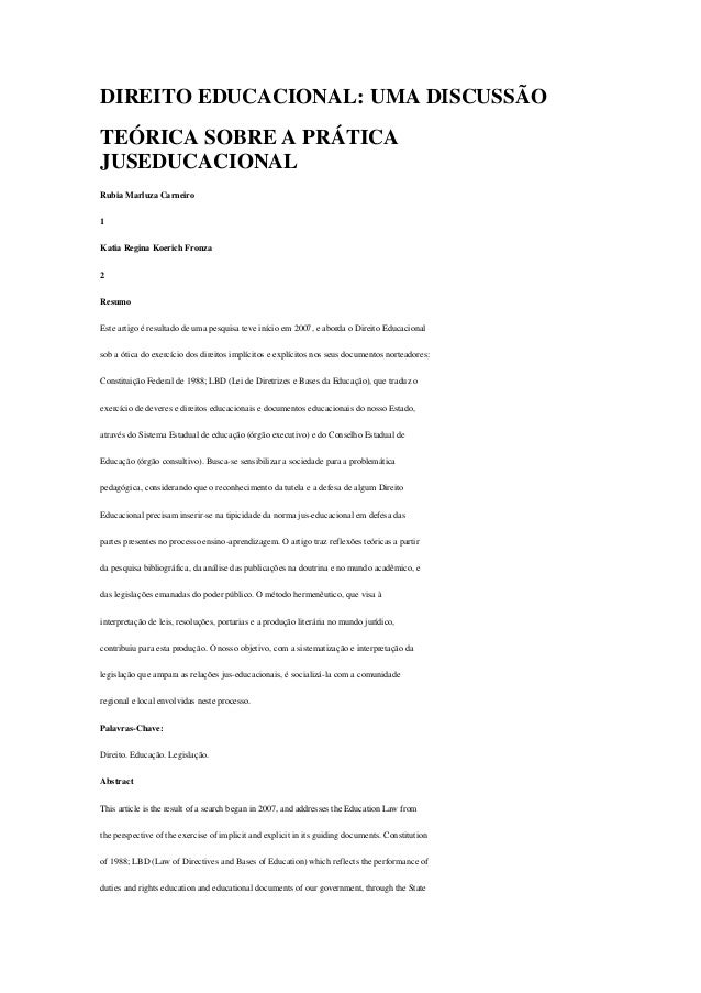 DIREITO EDUCACIONAL: UMA DISCUSSÃO TEÓRICA SOBRE A PRÁTICA JUSEDUCACIONAL Rubia Marluza Carneiro 1 Katia Regina Koerich Fr...