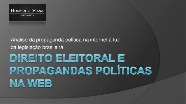 Análise da propaganda política na internet à luz da legislação brasileira