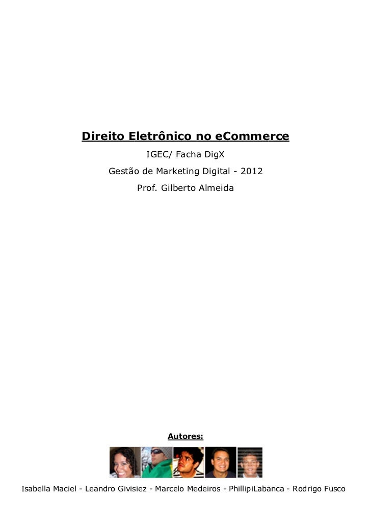 Direito Eletrônico no eCommerce                                 IGEC/ Facha DigX                       Gestão de Marketing...