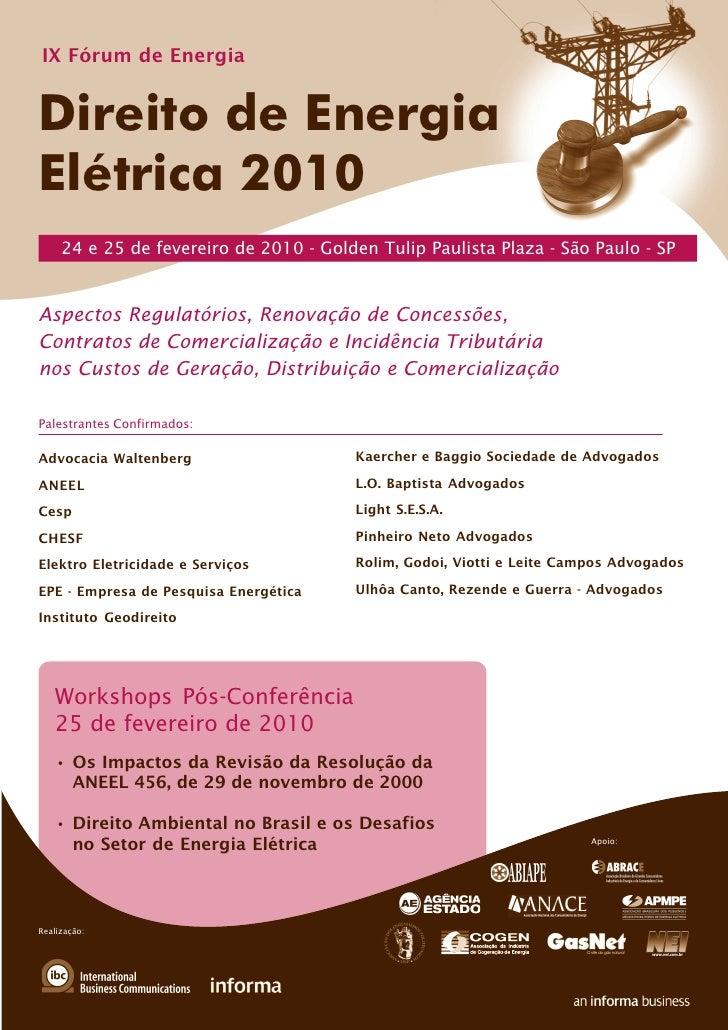 IX Fórum de Energia   Direito de Energia Elétrica 2010      24 e 25 de fevereiro de 2010 - Golden Tulip Paulista Plaza - S...