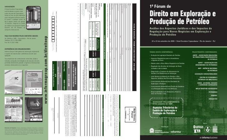 1º Fórum de Direito em Exploração e Produção de Petróleo análise dos aspectos Jurídicos e dos impactos da Regulação para n...