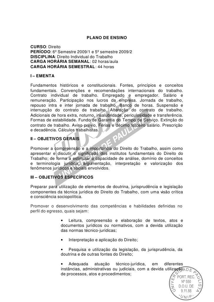 PLANO DE ENSINOCURSO: DireitoPERÍODO: 6º Semestre 2009/1 e 5º semestre 2009/2DISCIPLINA: Direito Individual do TrabalhoCAR...