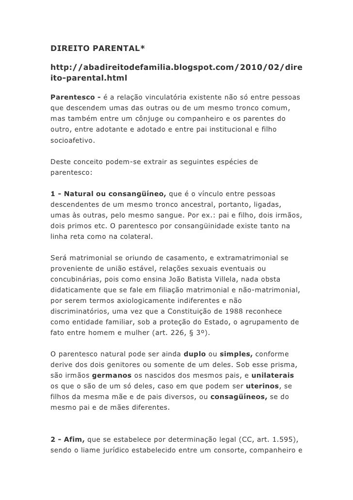 DIREITO PARENTAL*http://abadireitodefamilia.blogspot.com/2010/02/direito-parental.htmlParentesco - é a relação vinculatóri...