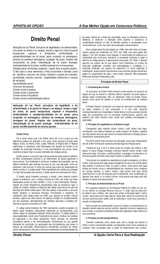APOSTILAS OPÇÃO  A Sua Melhor Opção em Concursos Públicos  Direito Penal  lei penal. Adotou-se a teoria da ubiqüidade, par...
