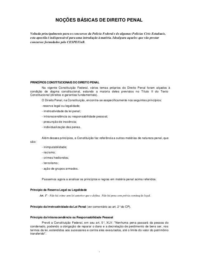 1 NOÇÕES BÁSICAS DE DIREITO PENAL Voltada principalmente para os concursos da Polícia Federal e de algumas Polícias Civis ...