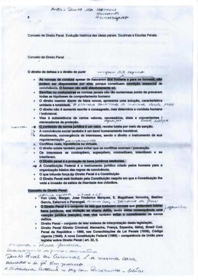 Conceito de Direito Penal. Evolução histórica das ideias penais Doutrinas e Escolas Penais.             Conceito de Direit...