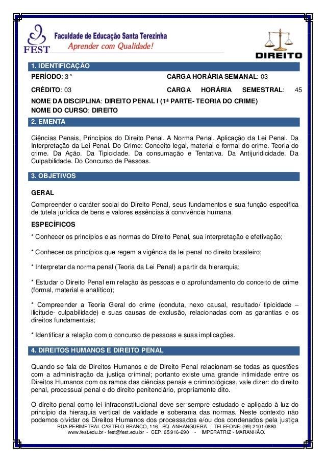 RUA PERIMETRAL CASTELO BRANCO, 116 - PQ. ANHANGUERA - TELEFONE: (99) 2101-0880 www.fest.edu.br - fest@fest.edu.br - CEP. 6...