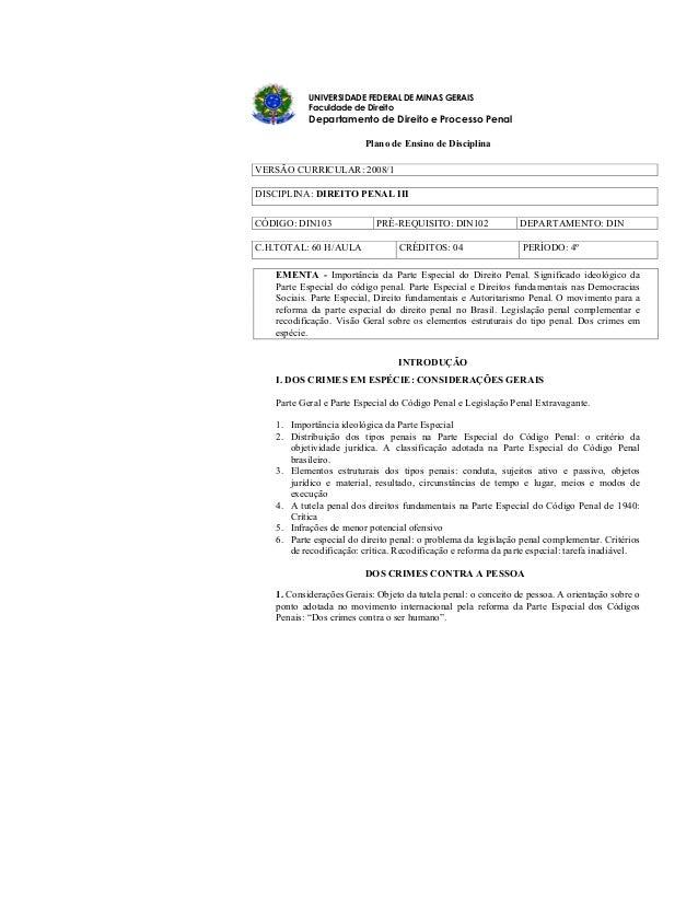 UNIVERSIDADE FEDERAL DE MINAS GERAIS Faculdade de Direito Departamento de Direito e Processo Penal Plano de Ensino de Disc...
